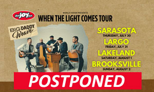 Big Daddy Weave - POSTPONED