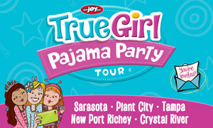 True Girl Pajama Party Tour